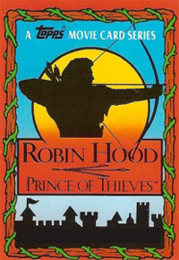 Topps Robin Hood: Prince of Thieves