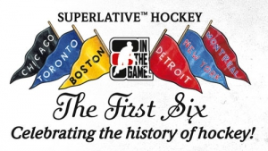 In The Game Superlative Hockey The First Six
