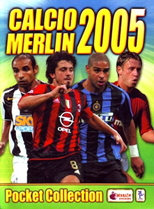 Merlin Calcio 2004-2005 Pocket Collection