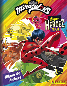 Panini Miraculous Super Heroez Team