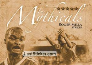 Roger Milla (The Mythicals)