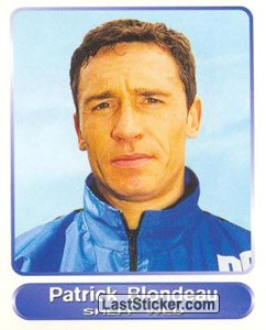 Patrick Blondeau (Your favourite top players)