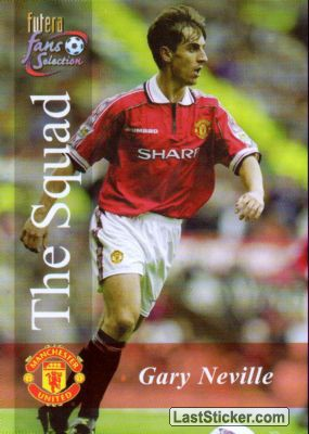 Gary Neville (The Squad)