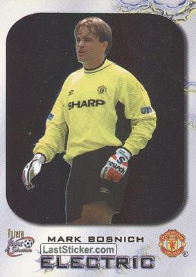 Mark Bosnich (Electric)