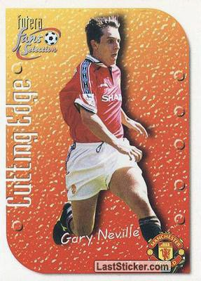 Gary Neville (Cutting Edge)