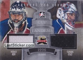 Patrick Roy / Stephane Fiset (Cup Tandems)