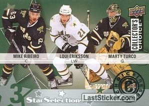 Loui Eriksson / Mike Ribeiro / Marty Turco (Dallas Stars)
