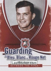 Bill Durnan (Guarding The Bleu Blanc et Rouge Net)