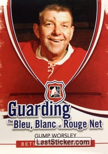 Gump Worsley (Guarding The Bleu Blanc et Rouge Net)