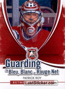 Patrick Roy (Guarding The Bleu Blanc et Rouge Net)