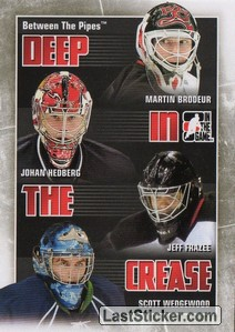 Brodeur / Hedberg / Frazee / Wedgewood (Deep In The Crease)