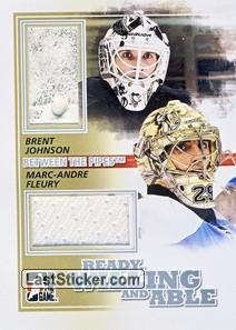 Marc-Andre Fleury / Brent Johnson (Ready, Willing & Able)