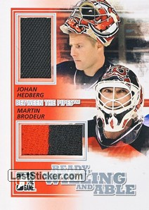 Martin Brodeur / Johan Hedberg (Ready, Willing & Able)