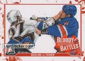 Craig Berube / Chris Tamer (Bloody Battles)