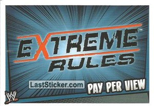 Exteme Rules (Pay Per View)