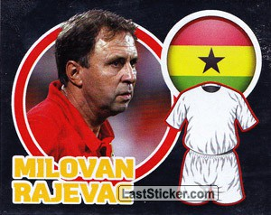 Country Flag / The Boss: Milovan Rajevac (Ghana)