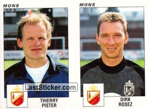 Thierry Pister - Dirk Rosez (Mons)