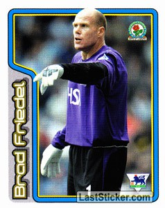 Brad Friedel (Key Player) (Blackburn Rovers)