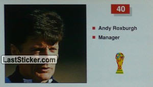 Andy Roxburgh (Manager) (Scotland)