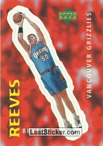 Bryant Reeves (Vancouver Grizzlies)