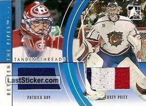 Patrick Roy / Carey Price (Tandem Threads)
