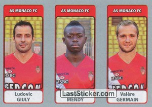 Ludovic Giuly / Nampalys Mendy / Valère Germain (AS Monaco FC)